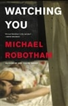 Watching You | Robotham, Michael | Signed First Edition Book