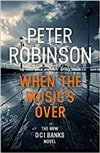 When the Music's Over | Robinson, Peter | Signed First Edition UK Book