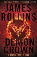 Demon Crown, The | Rollins, James | Signed First Edition Book