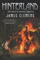 Hinterland: Book 2 of the Godslayer Chronicles | Rollins, James (as Clemens, James) | Signed First Edition Book