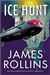Ice Hunt | Rollins, James | Signed First Edition Book