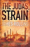 Judas Strain | Rollins, James | Signed First Edition UK Book