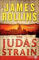 Judas Strain | Rollins, James | Signed First Edition Trade Paper Book