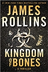 Rollins, James | Kingdom of Bones | Signed First Edition Book