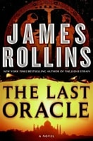 Last Oracle, The | Rollins, James | Signed First Edition Book