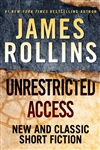 Rollins, James | Unrestricted Access | Signed First Edition Book