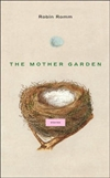 Mother Garden, The | Romm, Robin | First Edition Book