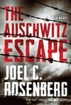 Auschwitz Escape, The | Rosenberg, Joel C. | Signed First Edition Book