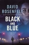 Rosenfelt, David | Black and Blue | Signed First Edition Copy