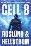 Cell 8 | Roslund, Anders & Hellstrom, Borge | Double-Signed 1st Edition