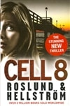 Cell 8 | Roslund, Anders & Hellstrom, Borge | Double-Signed UK 1st Edition