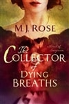 Collector of Dying Breaths, The | Rose, M.J. | Signed First Edition Book