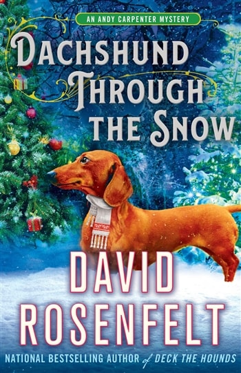 Dachsund Through the Snow by David Rosenfelt