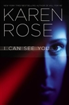 I Can See You | Rose, Karen | Signed First Edition Book