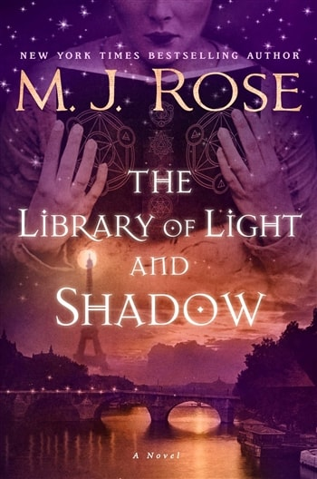 The Library of Light and Shadow by M.J. Rose