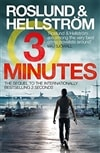 Three Minutes | Roslund, Anders & Hellstrom, Borge | Signed First Edition Book