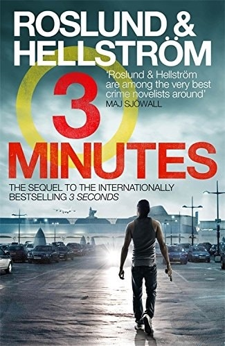 Three Minutes by Anders Roslund and Borge Hellstrom
