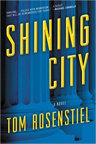Shining City by Tom Rosenstiel