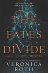 The Fates Divide | Roth, Veronica | Signed UK First Edition Book