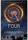 Four: A Divergent Collection | Roth, Veronica | Signed First Edition Book