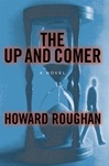 Up and Comer, The | Roughan, Howard | First Edition Book