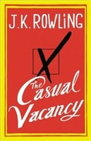 Casual Vacancy, The | Rowling, J.K. | First Edition Book