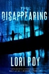 Disappearing, The | Roy, Lori | Signed First Edition Book