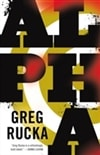 Alpha | Rucka, Greg | Signed First Edition Book