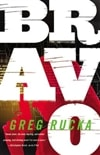 Bravo | Rucka, Greg | Signed First Edition Book