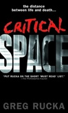 Critical Space | Rucka, Greg | Signed First Edition Book