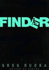 Finder | Rucka, Greg | Signed First Edition Book