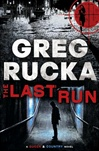 Last Run | Rucka, Greg | Signed First Edition Book
