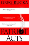 Patriot Acts | Rucka, Greg | Signed First Edition Book