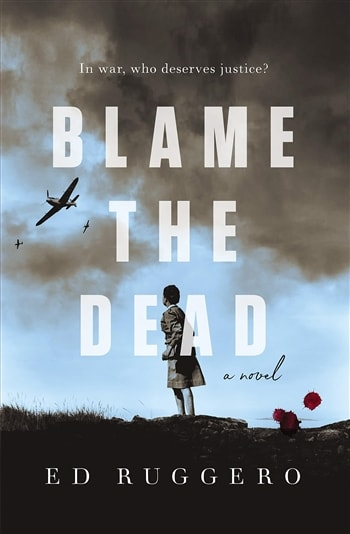 Blame the Dead by Ed Ruggero