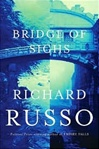 Bridge of Sighs | Russo, Richard | Signed First Edition Book