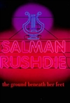 Gruond Beneath Her Feet, The | Rushdie, Salman | Signed First Edition UK Book