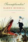 Russell, Karen - Swamplandia! (Signed, 1st)
