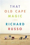 That Old Cape Magic | Russo, Richard | Signed First Edition Book