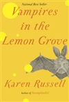 Russell, Karen - Vampires in the Lemon Grove (Signed, 1st)
