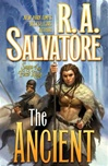 Ancient, The | Salvatore, R.A. | Signed First Edition Book