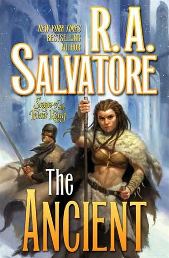 The Ancient by R.A. Salvatore