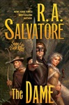 Salvatore, R.A. - Dame, The (Signed First Edition)
