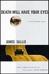 Sallis, James | Death Will Have Your Eyes | Signed First Edition Book