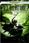 The Last Threshold by R.A. Salvatore (Signed First Edition)