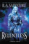 Salvatore, R.A. | Relentless | Signed First Edition Book