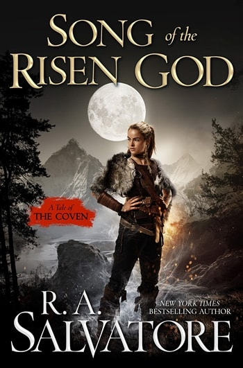 Song of the Risen God by R.A. Salvatore
