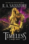 Timeless | Salvatore, R. A. | Signed First Edition Copy