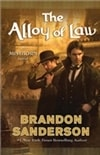 Alloy of Law, The | Sanderson, Brandon | Signed First Edition Book
