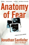 Anatomy of Fear | Santlofer, Jonathan | Signed First Edition Book