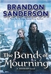 Bands of Mourning, The | Sanderson, Brandon | Signed First Edition Book